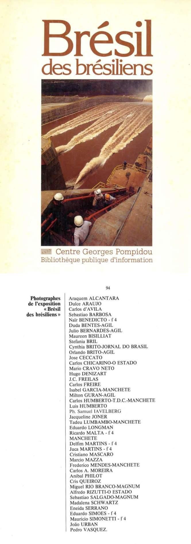 Dulce Araújo - Exposição Coletiva - Bresil des Bresiliens - Centre Georges Pompidou