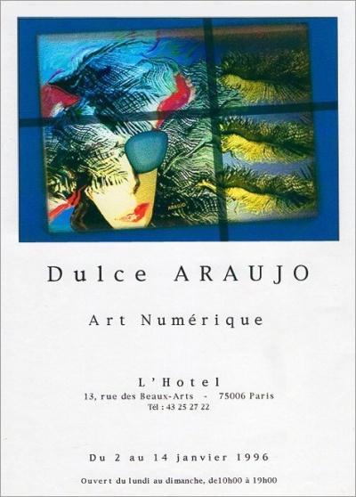 Dulce Araújo Exposição Art Numerique - l'hotel
